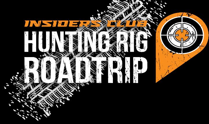Insiders Club Hunting Rig Roadtrip
