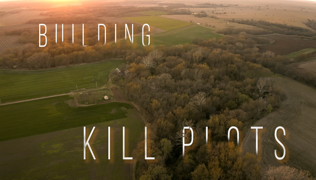 Building Whitetails   How to Build and Hunt Kill Plots