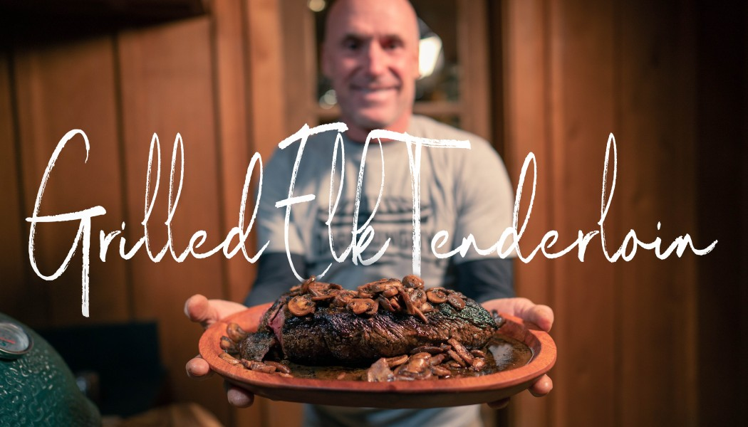 How to Properly Grill Elk Tenderloin   Darn Hungry