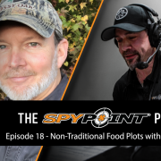 The SPYPOINT Podcast | Non-Traditional Food Plots, Tips, and Changes for the NDA