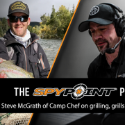 The SPYPOINT Podcast | Steve McGrath of Camp Chef on Grilling, Grills & Favorite Recipes